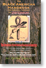 Black American Handbook for survival thru the 21st Century Vol 1